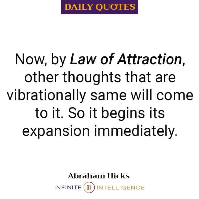 Law Of Attraction – Abraham Hicks Quote
